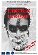 """25 de octubre: Viernes de Adultos """"El hospital de los horrores: un pasaje del terror"""" a cargo de Los Bichos de Luz"""